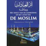 Het effect van de aanbidding op het leven van de moslim