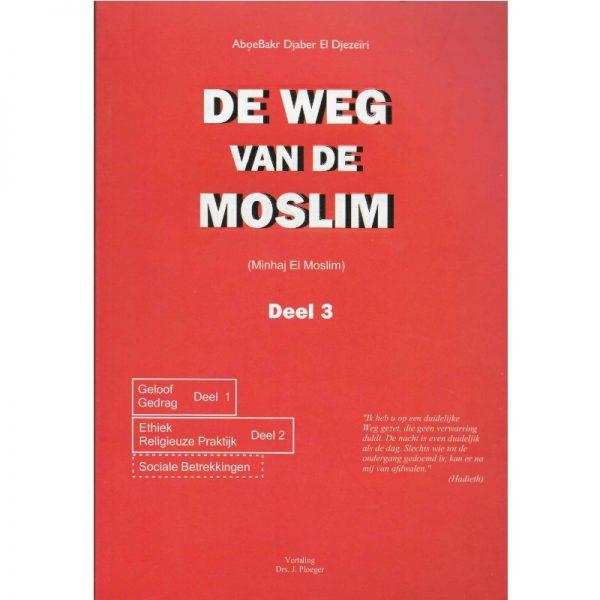 de weg van de moslim deel 3
